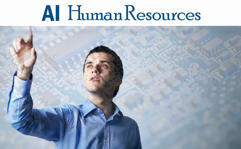 人工知能が変えたHR(ヒューマンリソース)の領域。海外に習う最先端HRサービスまとめ