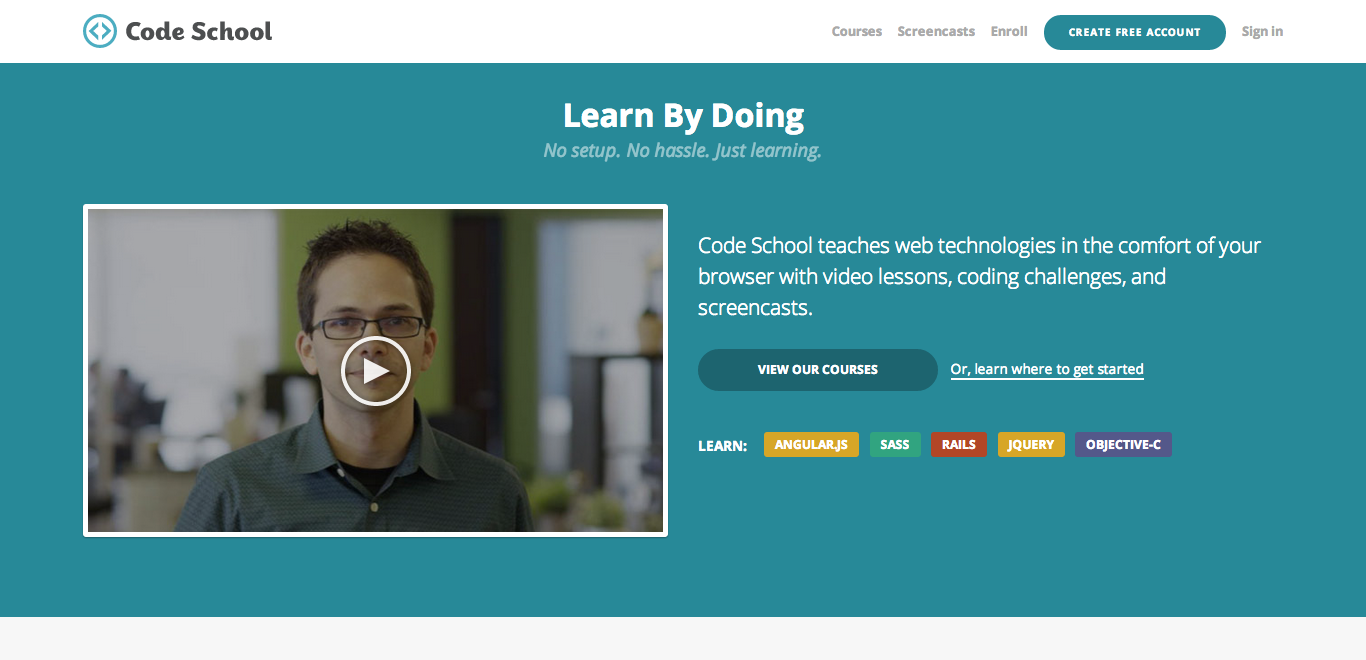 Learn by Doing   Code School