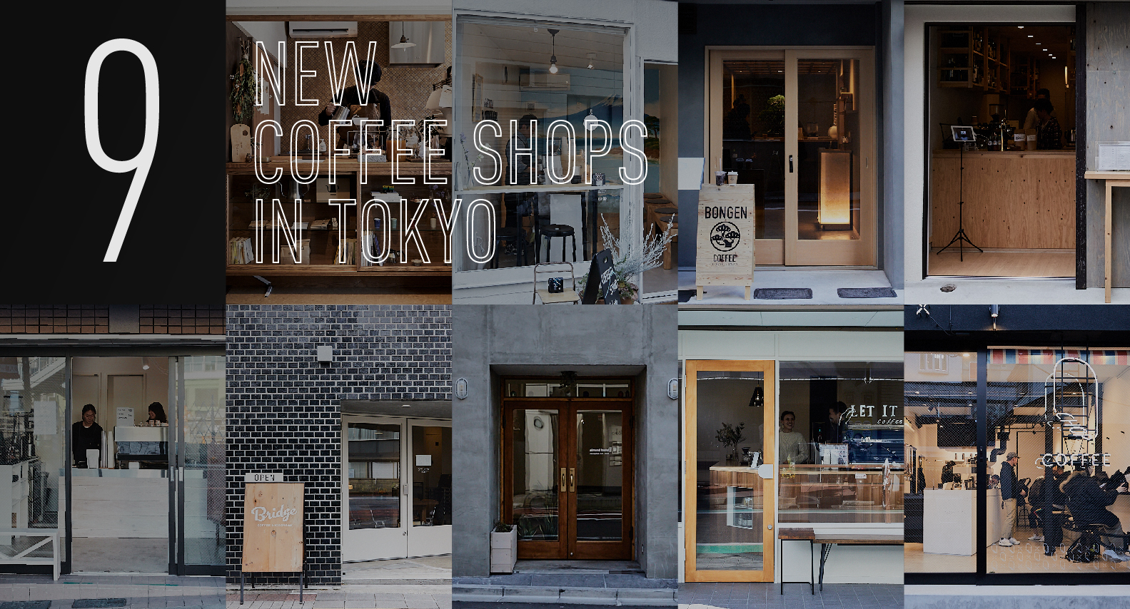 9 NEW COFFEE SHOPS IN TOKYO