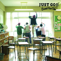 Brand New Vibe「JUST GO!!」[初回盤 CD+DVD]
