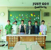Brand New Vibe「JUST GO!!」[通常盤 CD]
