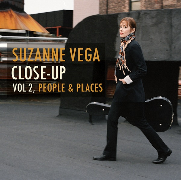 Suzanne Vega「Close-Up Vol.2: People And Places」