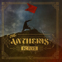 FC FiVE ニュー・アルバム「The Anthems」