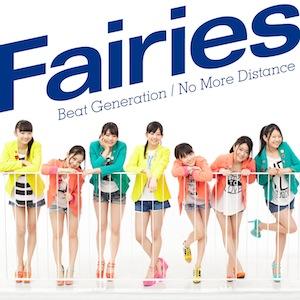Fairies「Beat Generation/No More Distance」【CD+DVD】