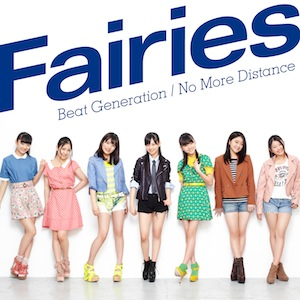 Fairies「Beat Generation/No More Distance」【CD】