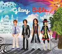 GLAY「Bible」