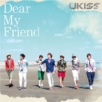 U-KISS「Dear My Friend」【CD】