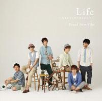 Brand New Vibe「Life 〜生まれてくれてありがとう〜」