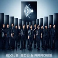 EXILE「BOW & ARROWS」
