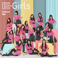 E-Girls「Follow Me」【CD+DVD】