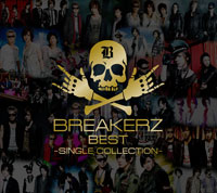 「BREAKERZ BEST~SINGLE COLLECTION~」【初回限定盤A:CD2枚+特典DVD2枚】