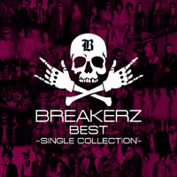 「BREAKERZ BEST~SINGLE COLLECTION~」【通常盤:CD2枚+トレカ全5種類 ランダム封入】