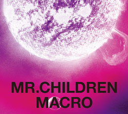 「Mr.Children 2005-2010<macro>」Mr.Children