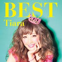 Tiara ベストアルバム「Tiara BEST」【通常盤(CD)】