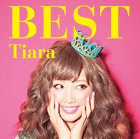 Tiara ベストアルバム「Tiara BEST」【初回生産限定盤(CD+DVD)】