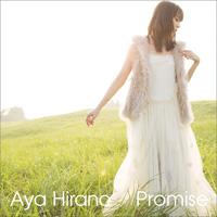 平野綾 シングル「Promise」通常盤