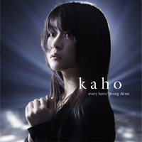 kaho「Every Hero/Strong Alone」通常盤