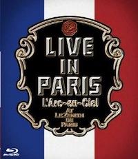 LArc〜en〜Ciel LIVE Blu-ray Disc 14「LIVE IN PARIS」