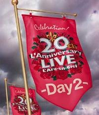 LArc〜en〜Ciel LIVE Blu-ray Disc 17「20th LAnniversary LIVE -Day2-」