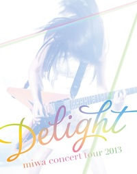 "「miwa concert tour 2013 ""Delight""」Blu-ray初回盤"