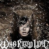 BiS「WHO KiLLED IDOL?」MV盤 初回