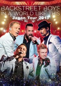 「BACKSTREET BOYS IN A WORLD LIKE THIS Japan Tour 2013」豪華盤