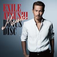 EXILE ATSUSHI「Music」2CD+2DVD付初回特典豪華盤ボーナスCD