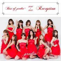 predia「Best of predia 2010-2013 ~Reception~」