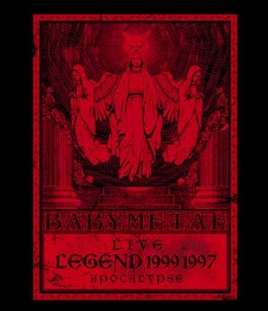 BABYMETAL「LIVE〜LEGEND 1999&1997 APOCALYPSE」