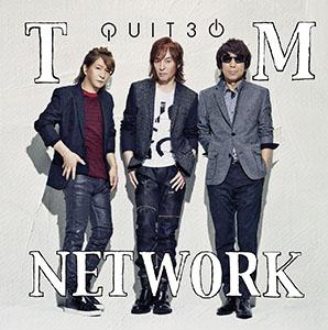 TM NETWORK「QUIT30」