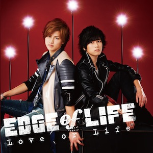 EDGE of LIFE「Love or Life」CD+DVD