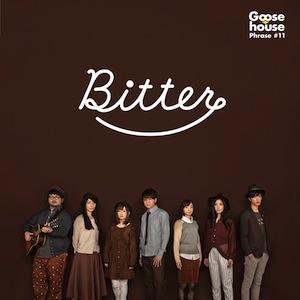 Goose house「Bitter」
