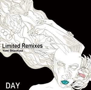 滴草由実「Limited Remixes」