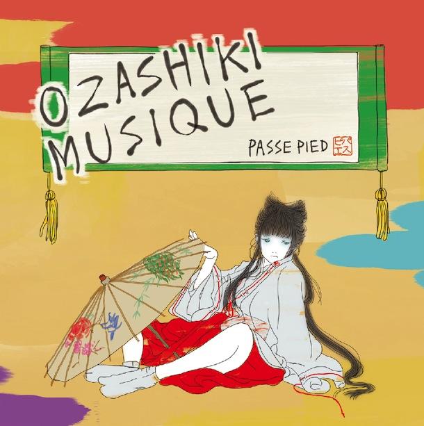 パスピエ「OZASHIKI MUSIQUE」海外盤