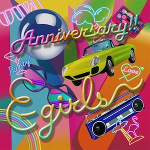 E-girls「Anniversary!!」CD+DVD