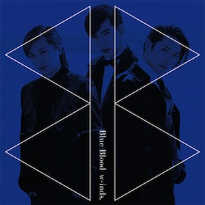 w-inds.「Blue Blood」初回盤