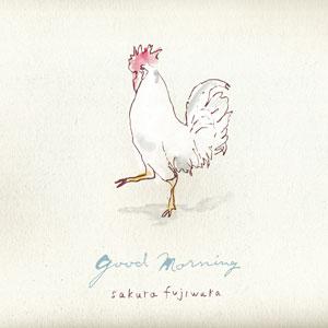 藤原さくら「good morning」