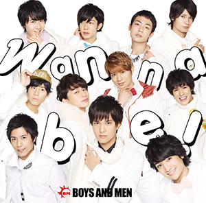 BOYS AND MEN「Wanna be!」通常