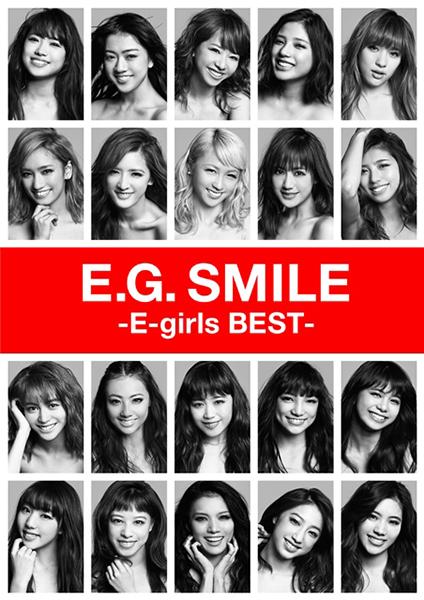 E-girls「E.G. SMILE -E-girls BEST-」