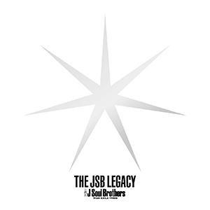 三代目 J Soul Brothers「THE JSB LEGACY」