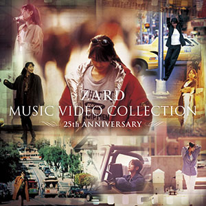 ZARD「ARD MUSIC VIDEO COLLECTION ~25th ANNIVERSARY~」