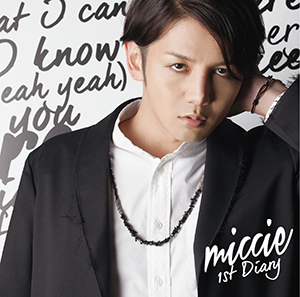 miccie「1st Diary」