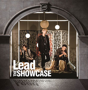 Lead 「THE SHOWCASE」 A