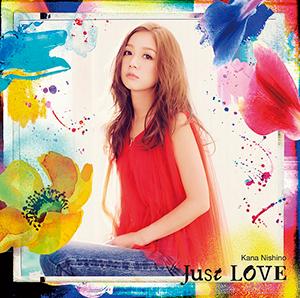西野カナ「Just LOVE」初回盤