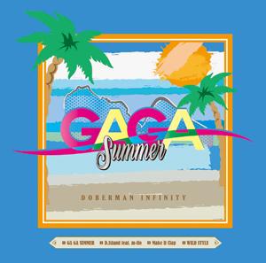 DOBERMAN INFINITY「GA GA SUMMER / D.Island feat.m-flo」