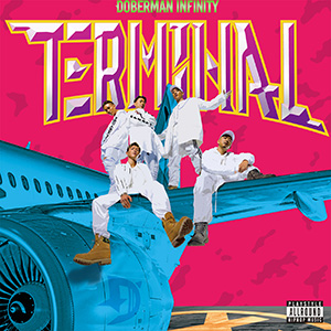 DOBERMAN INFINITY「TERMINAL」