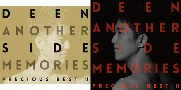 DEEN 「Another Side Memories ~Precious Best Ⅱ ~」