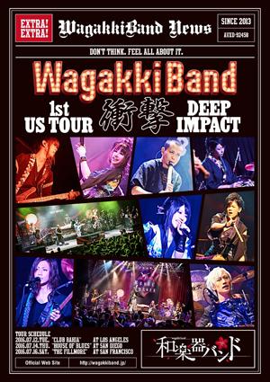 和楽器バンド ライブ映像作品「WagakkiBand 1st US Tour 衝撃 -DEEP IMPACT-」