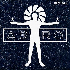 KEYTALK 10thシングル「ASTRO」