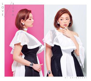 篠崎愛 ミニアルバム「LOVE/HATE」初回生産限定盤